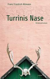 Turrinis Nase - Kriminalroman