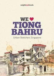 We Love Tiong Bahru