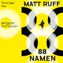 Matt Ruff: 88 Namen (Ungekürzte Lesung) ★★★★
