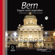 Bern Sagen und Legenden - Stadtsagen Bern