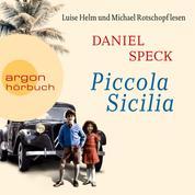 Piccola Sicilia (Ungekürzte Lesung)