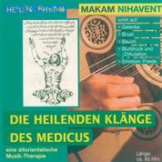 Makam Nihavent - Die heilenden Klänge des Medicus 3