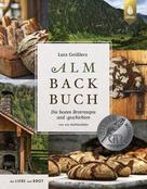 Lutz Geisler: Lutz Geißlers Almbackbuch ★★★★★