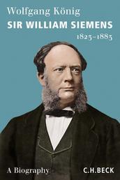 Sir William Siemens - 1823-1883