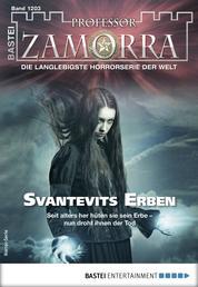 Professor Zamorra 1203 - Horror-Serie - Svantevits Erben