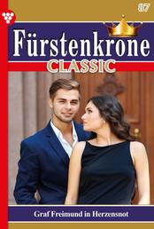 Fürstenkrone Classic 87 – Adelsroman - Graf Freimund in Herzensnot