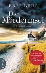Die Mörderinsel - Kriminalroman