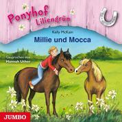 Ponyhof Liliengrün. Millie und Mocca