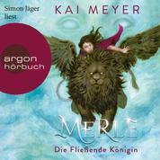 Merle. Die Fließende Königin - Merle-Zyklus, Band 1 (Ungekürzte Lesung)