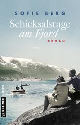 Schicksalstage am Fjord - Roman