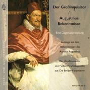 """Augustinus' """"Bekenntnisse"""" und Dostojewskijs """"Großinquisitor"""" - Eine Gegenüberstellung"""