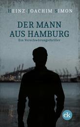 Der Mann aus Hamburg - Ein Verschwörungsthriller