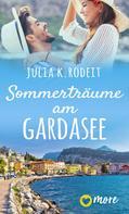 Julia K. Rodeit: Sommerträume am Gardasee ★★★★
