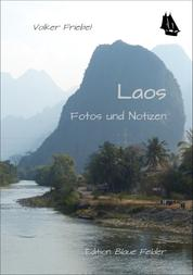 Laos - Fotos und Notizen
