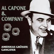 Al Capone & Company - Amerikas größte Gangster