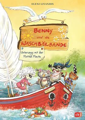 Benny und die Waschbärbande - Unterwegs mit der Flotten Flaute