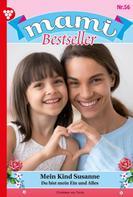 Christiane von Torris: Mami Bestseller 56 – Familienroman