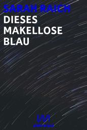 Dieses makellose Blau - Geschichten