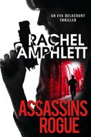 Rachel Amphlett: Assassins Rogue