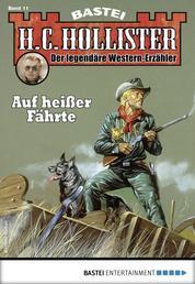 H.C. Hollister 11 - Western - Auf heißer Fährte
