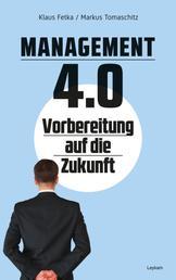 Management 4.0 – Vorbereitung auf die Zukunft