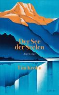 Tim Krohn: Der See der Seelen ★★★