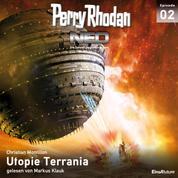Perry Rhodan Neo 02: Utopie Terrania - Die Zukunft beginnt von vorn
