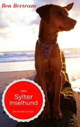 Das Wunder von Sylt - Jake, Sylter Inselhund