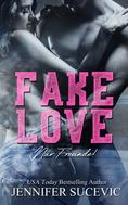 Jennifer Sucevic: Fake Love ★★★★