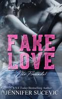 Jennifer Sucevic: Fake Love ★★★★