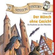 Mission History – Der Mönch ohne Gesicht
