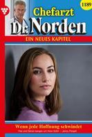 Jenny Pergelt: Chefarzt Dr. Norden 1189 – Arztroman