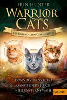 Erin Hunter: Warrior Cats - Die unerzählten Geschichten ★★★★★