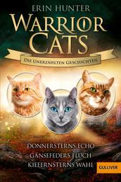 Warrior Cats - Die unerzählten Geschichten - Gänsefeders Fluch - Kiefernsterns Entscheidung - Donnersterns Echo