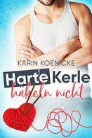 Karin Koenicke: Harte Kerle häkeln nicht ★★★★★