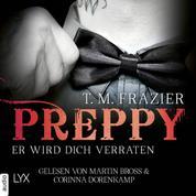 Preppy - Er wird dich verraten - King-Reihe 5 (Ungekürzt)