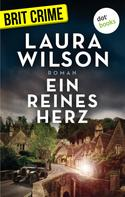 Laura Wilson: Ein reines Herz