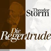 Die Regentrude - Theodor Storm: Novellen