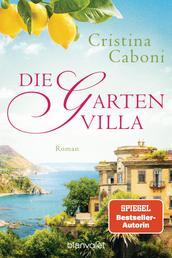 Die Gartenvilla - Roman
