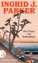 Der Prinz von Sadoshima - Historischer Kriminalroman