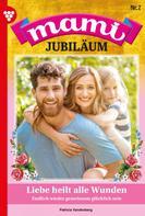 Patricia Vandenberg: Mami Jubiläum 7 – Familienroman
