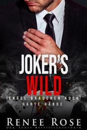 Joker's Wild - Engel brauchen auch harte Hände