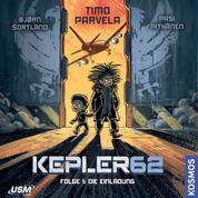 Kepler62, Folge 1: Die Einladung (ungekürzt)