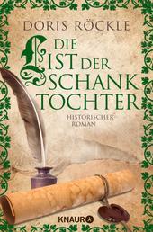 Die List der Schanktochter - Historischer Roman