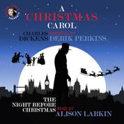 A Christmas Carol and The Night Before Christmas - With Commentary from Alison Larkin (Unabridged)