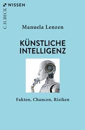Künstliche Intelligenz - Fakten, Chancen, Risiken