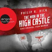 The Man in the High Castle - Das Orakel vom Berge (Ungekürzte Lesung)