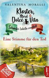 Kloster, Mord und Dolce Vita - Eine Stimme für den Tod