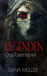 Legenden 14 - Das Türenspiel