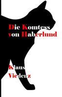 Klaus Viedenz: Die Komtess von Haberlund
